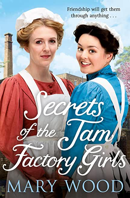 Secrets of the Jam Factory Girls (English Edition)