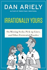 Irrationally Yours: On Missing Socks, Pickup Lines, and Other Existential Puzzles Kindle Edition