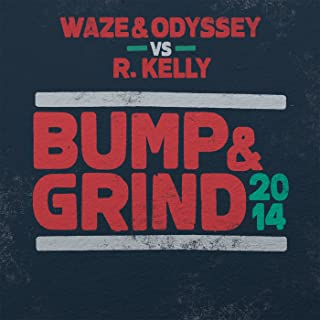 Bump & Grind 2014 (Radio Edit)