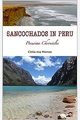 Sancochados in Peru: Peruvian Chronicles (Crónicas de Cintia Book 2) (English Edition) Format Kindle