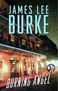 Burning Angel (Dave Robicheaux Book 8)