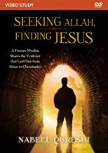 Seeking Allah, Finding Jesus Video Study: A Former Muslim Shares the Evidence that Led Him from Islam to Christianity