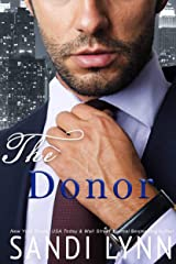 The Donor: A Billionaire Romance Kindle Edition
