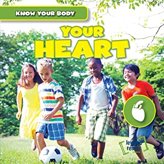 Your Heart (Know Your Body)