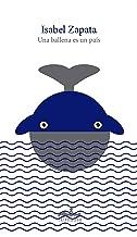 Una ballena es un país (Spanish Edition)