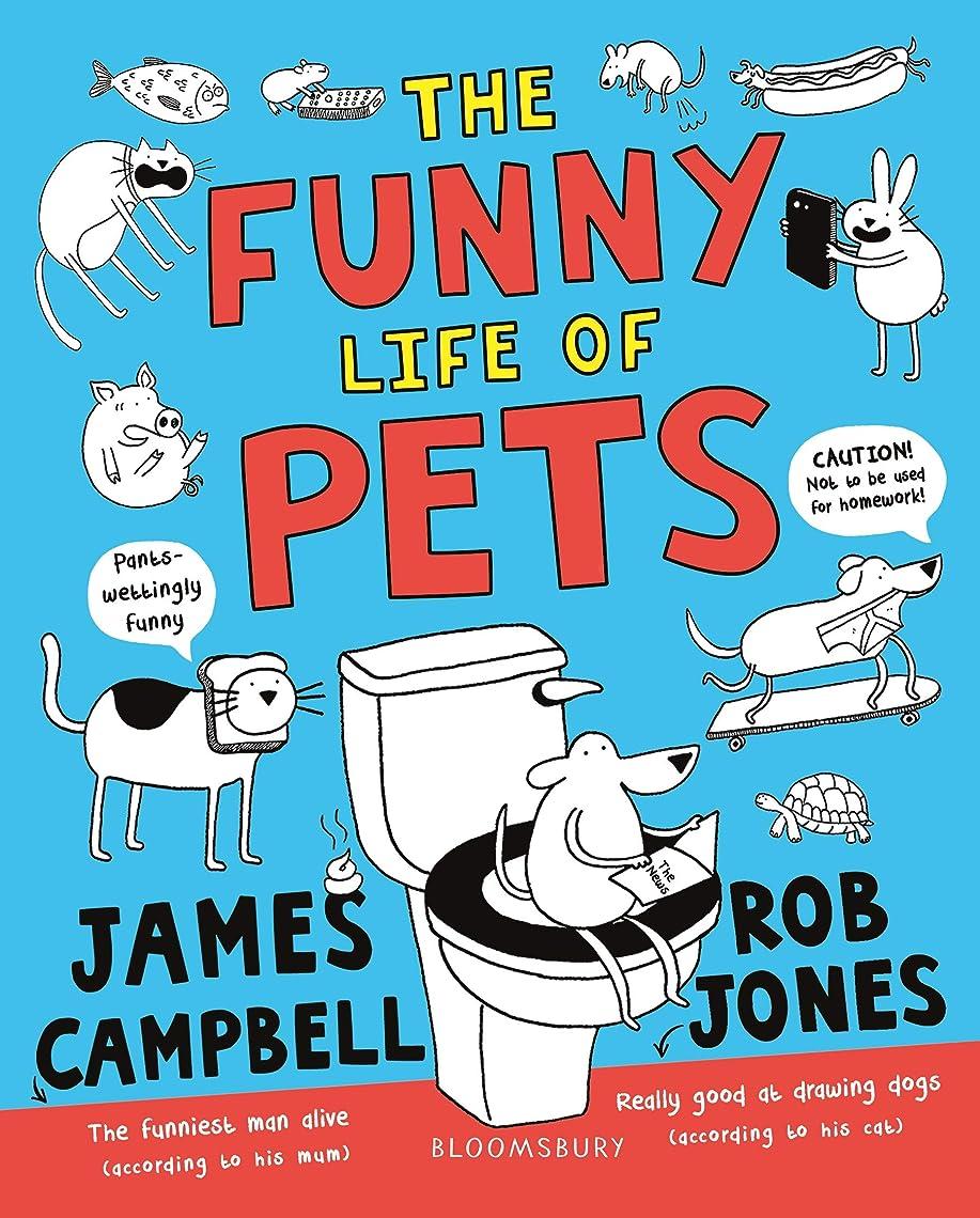 あなたは静かなするだろうThe Funny Life of Pets (English Edition)