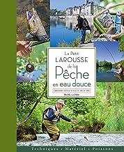Livres Le petit Larousse de la pêche en eau douce PDF