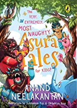 The Very, Extremely, Most Naughty Asura Tales for Kids!