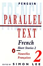 French Short Stories 2: Parallel Text (Penguin Parallel Text) (French Edition)