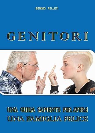 Genitori. La guida (SECONDA EDIZIONE Vol. 2)