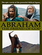 Best Abraham, the friend of God Review