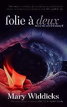 Folie à Deux (Mermaid Asylum Series Book 2)