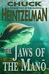 The Jaws of the Mano Kindle Edition