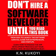 Don't Hire a Software Developer Until You Read This Book