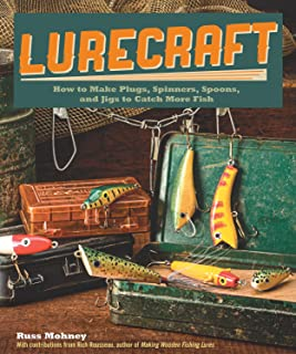 Lurecraft: How to Make Plugs, Spinners, Spoons, and Jigs to Catch More Fish (Fox Chapel Publishing)