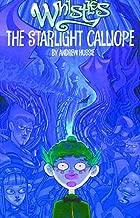 The Starlight Calliope (Whistles, Book 1)
