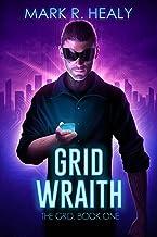 Grid Wraith (The Grid, Book 1)