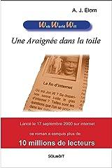 Une araignée dans la toile (Web World Will t. 1) (French Edition) Versión Kindle