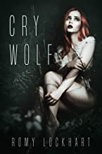 Cry Wolf (Claimed by Wolves Book 1)