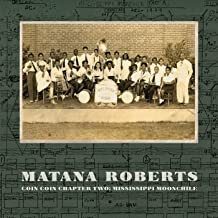 Best matana roberts mississippi moonchile Reviews