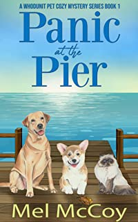 Panic at the Pier (A Whodunit Pet Cozy Mystery Series Book 1)