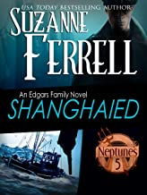 SHANGHAIED: Book 1, Neptune's Five