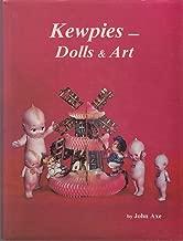 Kewpies -Dolls & Art of Rose O'Neill & Joseph L. Kallus