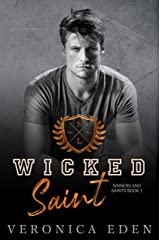 Wicked Saint: Dark New Adult High School Bully Romance (Sinners and Saints Book 1) (English Edition) Format Kindle