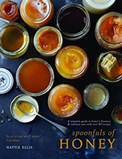 Spoonfuls of Honey: A Complete Guide to Honey's Flavours & Culinary Uses With Over 80 Recipes by Ellis, Hattie (2014) Hardcover