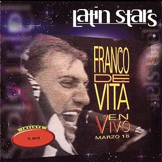 Latin Stars - Franco De Vita En Vivo Marzo 16