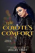 The Coyote's Comfort: A Masters of Maria Novella
