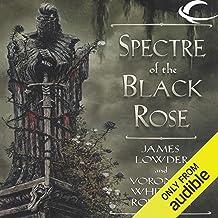 Spectre of the Black Rose: Ravenloft: Terror of Lord Soth, Book 2