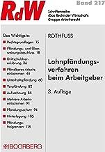 Lohnpfändungsverfahren beim Arbeitgeber (Recht der Wirtschaft 217) (German Edition)