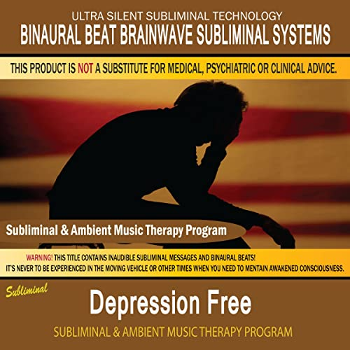 Depression Free - Subliminal and Ambient Music Therapy by Binaural