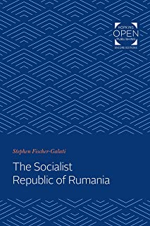 The Socialist Republic of Rumania (Integration And Community Building In Eastern Europe) (English Edition)