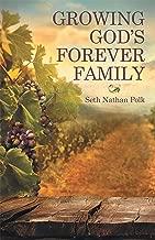 Growing God'S Forever Family