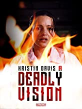 A Deadly Vision