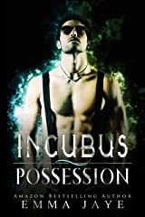 Incubus Possession: mm paranormal romance Kindle Edition