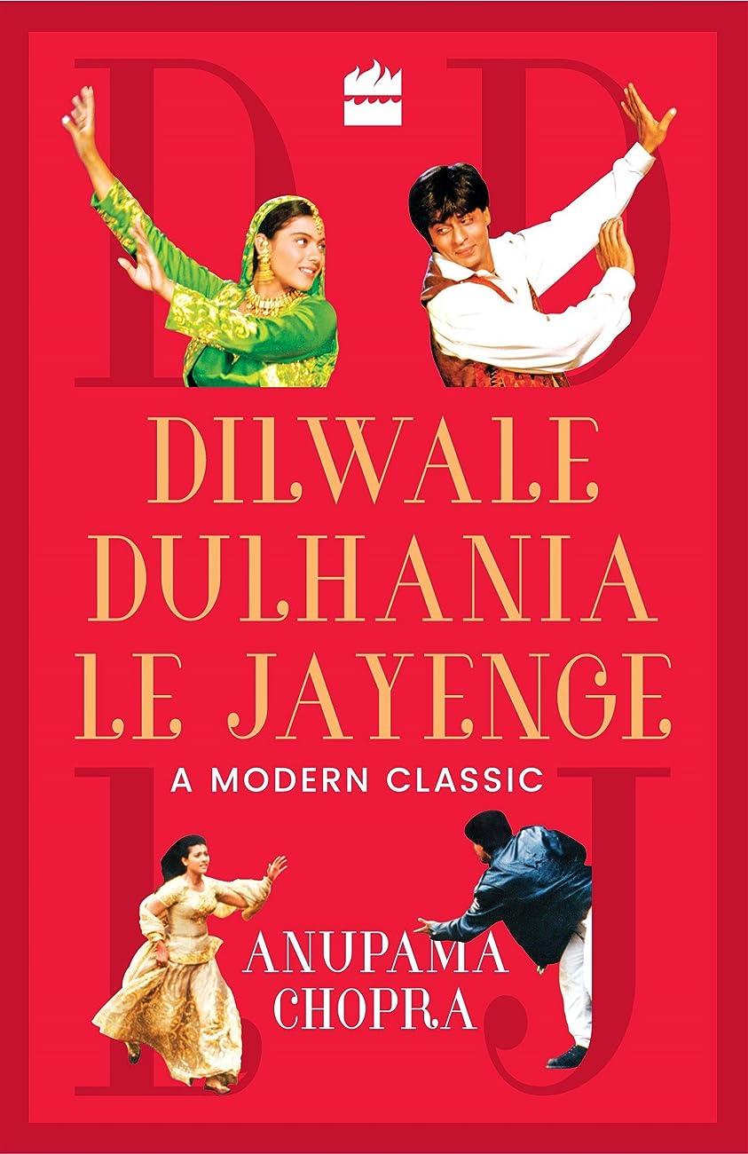 業界コロニアル細菌Dilwale Dulhania Le Jayenge: A Modern Classic (English Edition)