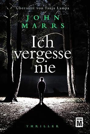 Ich vergesse nie (German Edition)