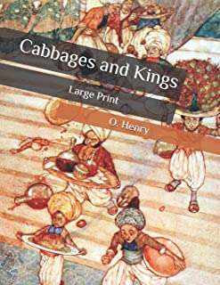 Cabbages and Kings: Large Print
