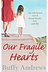 Our Fragile Hearts: An utterly heartbreaking book for fans of Jodi Picoult Kindle Edition