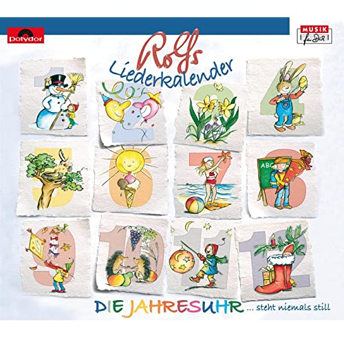 Rolfs Liederkalender / Die Jahresuhr