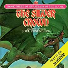 The Silver Crown: Guardians of the Flame, Book 3