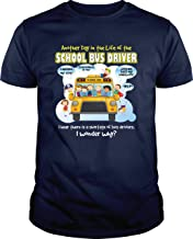 Day in The Life of A School Bus Driver - Unisex Tshirt Standard