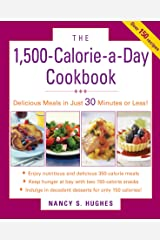 The 1500-Calorie-a-Day Cookbook Kindle Edition