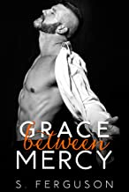 Grace Between Mercy (The Between Series Book 3)