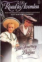 The Journey Begins (Road to Avonlea Book 1)