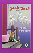 Jack and Zach: The Talk of the Town