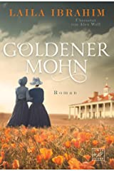 Goldener Mohn (Blühende Freiheit 3) (German Edition) eBook Kindle